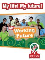 RHIVA My life! My future! My working future