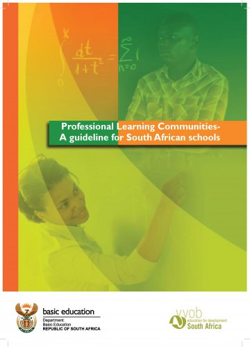 Guidelines for the establishment of Professional Learning Communities in South African schools