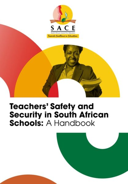 Teachers' Safety and Security in South African Schools: A Handbook